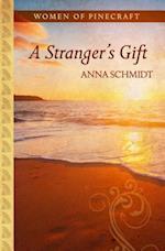 A Stranger's Gift (Women of Pinecraft, nr. 1)