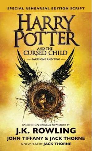 Bog, hardback Harry Potter and the Cursed Child af J. K. Rowling, Jack Thorne, John Tiffany