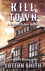 Kill Town (Corrigan Brothers Western)