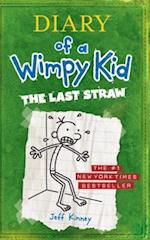 The Last Straw (Diary of a Wimpy Kid, nr. 3)