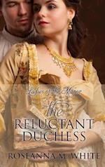 The Reluctant Duchess af Roseanna M White