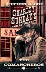 The Comancheros (Charley Sundays Texas Outfit)