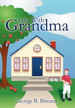 Life With Grandma