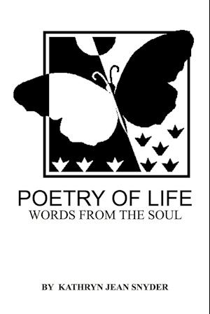 Poetry of Life: Words from the soul