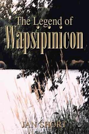 The Legend of Wapsipinicon