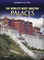 The World's Most Amazing Palaces (Landmark Top Tens Library)