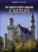 The World's Most Amazing Castles (Landmark Top Tens Paperback)