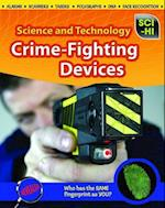 Crime-Fighting Devices (Sci-hi: Science and Technology)