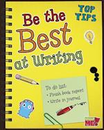Be the Best at Writing (Read Me!)