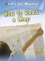 How to Read a Map (RAINTREE PERSPECTIVES)