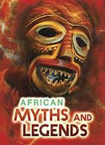 African Myths and Legends (Ignite All About Myths)