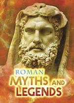 Roman Myths and Legends (Ignite All About Myths)