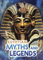 Egyptian Myths and Legends (Ignite All About Myths)