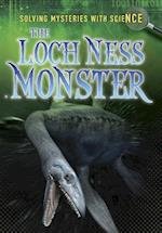 The Loch Ness Monster (Ignite Solving Mysteries with Science)