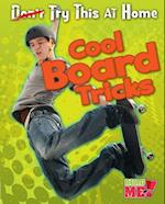 Cool Board Tricks (Read Me!)