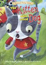 The Kitten Who Cried Dog (Animal Fairy Tales)