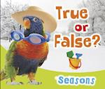 Seasons (True or False)
