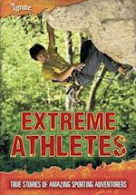 Extreme Athletes (Ignite Ultimate Adventurers)