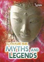 Chinese Myths and Legends (Ignite All About Myths)