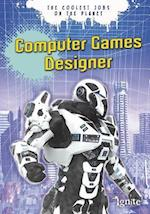 Computer Games Designer (Ignite The Coolest Jobs on the Planet)