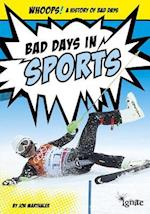 Bad Days in Sports (Whoops a History of Bad Days)