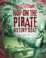 Hop on the Pirate History Boat (Pirates)