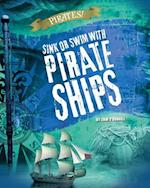 Sink or Swim With Pirate Ships (Read Me!)