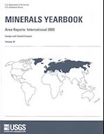 Minerals Yearbook, 2009, V. 3, Europe and Central Eurasia (Minerals Yearbook Volume 3 Area Reports)