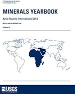 Minerals Yearbook, 2013, Area Reports, International (Minerals Yearbook Volume 3 Area Reports International Rev, nr. )