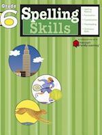 Spelling Skills: Grade 6 (Flash Kids Harcourt Family Learning) (Harcourt Family Learning)