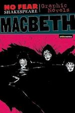 Macbeth (No Fear Shakespeare Graphic Novels) (No Fear Shakespeare Illustrated - Graphic Novels)