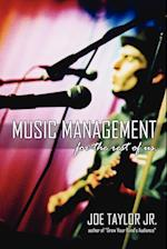 Music Management for the Rest of Us af Joe Taylor Jr., Joe Taylor