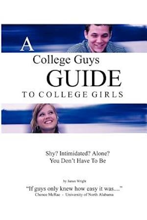 A College Guys Guide to College Girls
