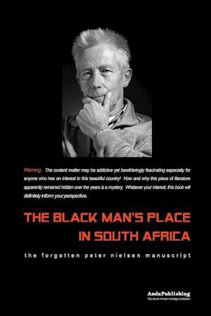 Bog, hæftet The Black Man's Place in South Africa af Peter Nielsen