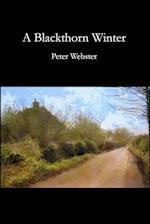 A Blackthorn Winter