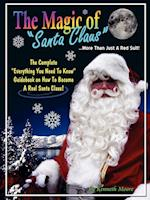 The Magic of Santa Claus More Than Just a Red Suit af Kenneth Moore