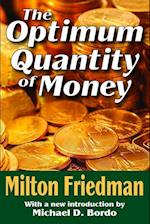 The Optimum Quantity of Money af Milton Friedman