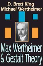 Max Wertheimer and Gestalt Theory af D Brett King, Michael Wertheimer