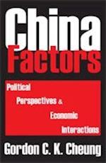 China Factors (Asian Studies)