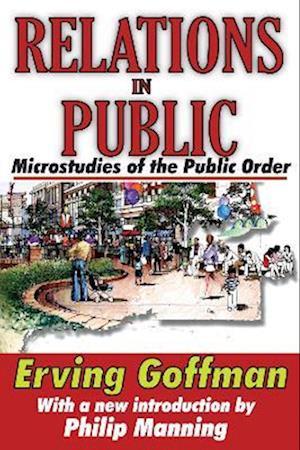 Bog, paperback Relations in Public af Erving Goffman