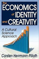 The Economics of Identity and Creativity af Carsten Herrmann-Pillath