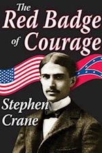 The Red Badge of Courage af Stephen Crane