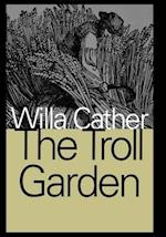 The Troll Garden af Willa Cather