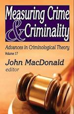 Measuring Crime and Criminality af John Macdonald