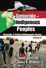 Genocide of Indigenous Peoples (Genocide: a Critical Bibliographic Review, nr. 8)