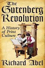 Gutenberg Revolution af Richard Abel
