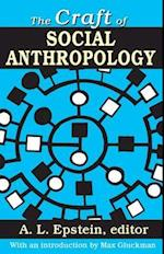 The Craft of Social Anthropology af A. L. Epstein