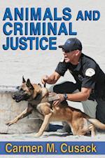Animals and Criminal Justice af Carmen M. Cusack