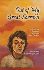 Out of My Great Sorrows (Armenian Studies)