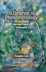 In Defense of Phenomenology